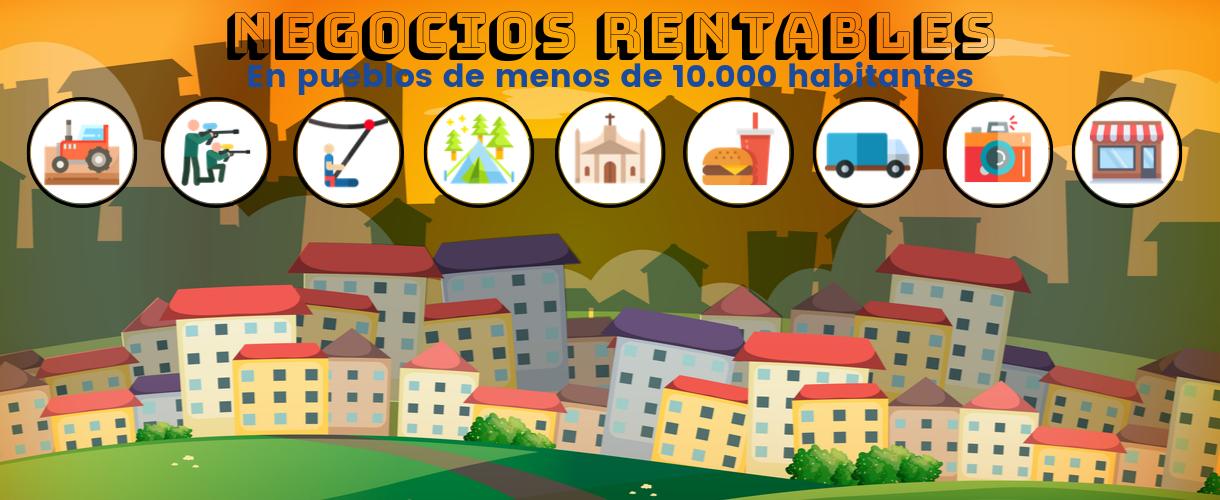 infografia negocios rentables pueblos 10000 habitantes