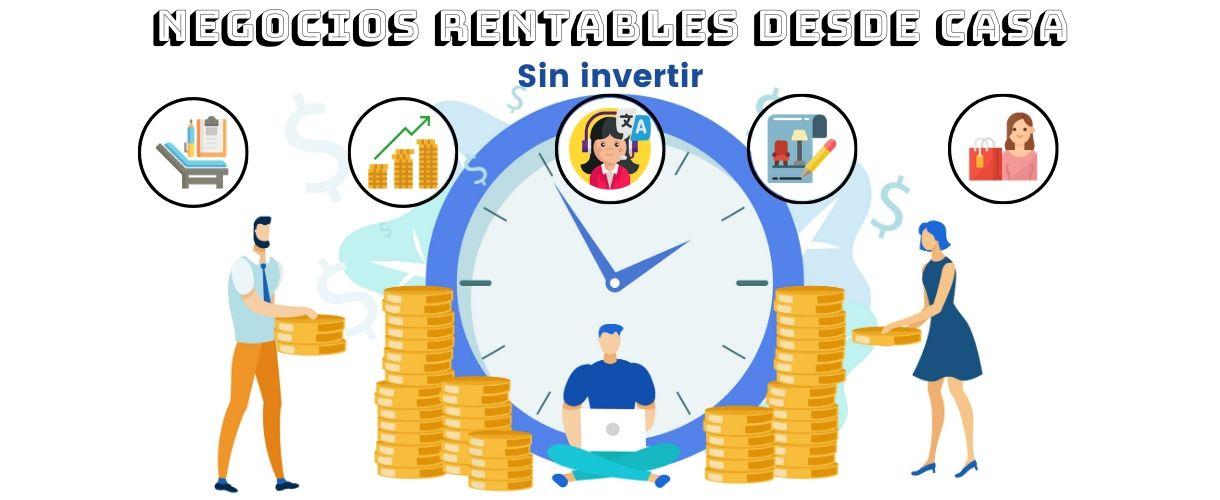 negocios rentables casa sin invertir